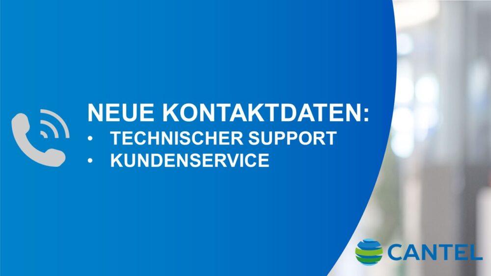 Neue Kontaktdaten Technischer Support und Kundenservice